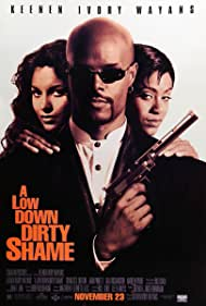 a-low-down-dirty-shame-2825.jpg_Crime, Action, Comedy_1994