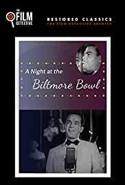 A Night at the Biltmore Bowl