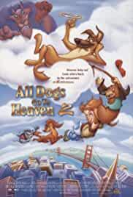 all-dogs-go-to-heaven-2-3150.jpg_Animation, Romance, Fantasy, Family, Adventure_1996