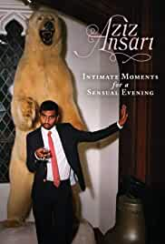 aziz-ansari-intimate-moments-for-a-sensual-evening-33517.jpg_Comedy, Documentary_2010