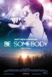be-somebody-22251.jpg_Drama, Romance, Comedy_2016