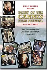 Billy Baxter Presents Diary of the Cannes Film Festival with Rex Reed