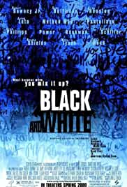 black-and-white-820.jpg_Music, Crime, Drama_1999
