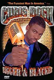 chris-rock-bigger-blacker-29750.jpg_Documentary, Comedy_1999