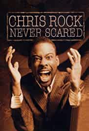 chris-rock-never-scared-29753.jpg_Documentary, Comedy_2004