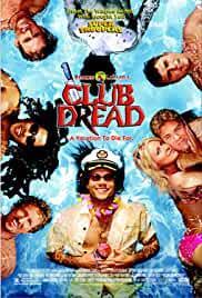 club-dread-29568.jpg_Comedy, Thriller, Horror, Mystery_2004