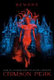 crimson-peak-7748.jpg_Thriller, Drama, Horror, Romance, Mystery, Fantasy_2015