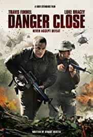 danger-close-71170.jpg_Action, Drama, War_2019