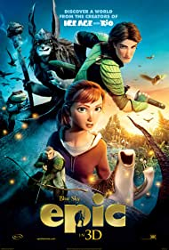 epic-3332.jpg_Animation, Adventure, Fantasy, Family_2013