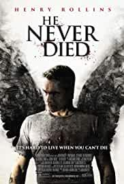 he-never-died-24664.jpg_Thriller, Comedy, Fantasy, Drama_2015
