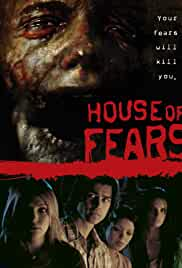 house-of-fears-4893.jpg_Horror, Thriller_2007