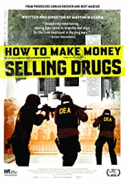 how-to-make-money-selling-drugs-32040.jpg_Crime, Documentary_2012