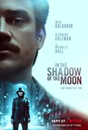 in-the-shadow-of-the-moon-71069.jpg_Crime, Mystery, Sci-Fi, Thriller_2019