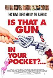 is-that-a-gun-in-your-pocket-23583.jpg_Comedy_2016