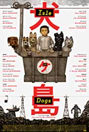 isle-of-dogs-29634.jpg_Comedy, Animation, Drama, Adventure, Fantasy_2018
