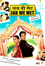 jab-we-met-4796.jpg_Comedy, Romance, Drama_2007