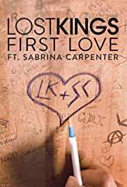 Lost Kings & Sabrina Carpenter: First Love