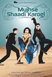 mujhse-shaadi-karogi-5728.jpg_Comedy, Drama, Romance_2004