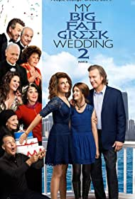 my-big-fat-greek-wedding-2-5853.jpg_Comedy, Romance, Family_2016