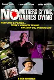 No Mothers Crying, No Babies Dying
