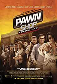 pawn-shop-chronicles-2532.jpg_Comedy, Action, Crime_2013