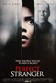 perfect-stranger-12972.jpg_Mystery, Crime, Thriller_2007