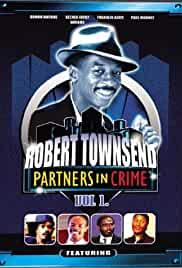 Robert Townsend and His Partners in Crime