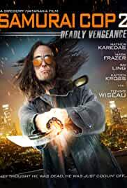 samurai-cop-2-deadly-vengeance-28593.jpg_Crime, Action, Thriller_2015