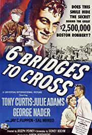 six-bridges-to-cross-21683.jpg_Drama, Crime, Thriller, Film-Noir_1955