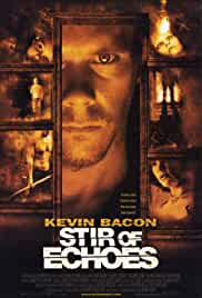 stir-of-echoes-31286.jpg_Thriller, Mystery, Horror_1999