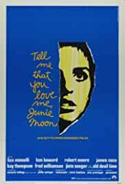 tell-me-that-you-love-me-junie-moon-24073.jpg_Drama, Romance, Comedy_1970