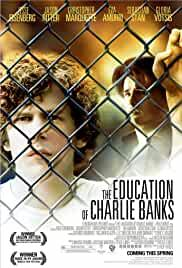 the-education-of-charlie-banks-2873.jpg_Drama_2007