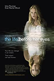 the-life-before-her-eyes-6249.jpg_Mystery, Thriller, Drama_2007