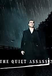 The Quiet Assassin