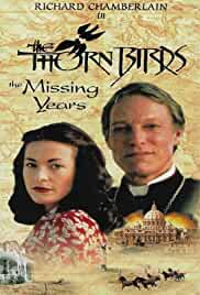 The Thorn Birds: The Missing Years