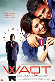 waqt-the-race-against-time-5731.jpg_Romance, Comedy, Musical, Drama_2005
