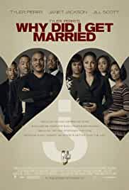 why-did-i-get-married-21589.jpg_Comedy, Drama_2007
