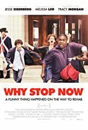 why-stop-now-2872.jpg_Drama, Comedy_2012