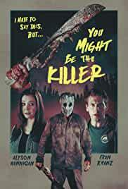 you-might-be-the-killer-49152.jpg_Comedy, Horror, Mystery_2018